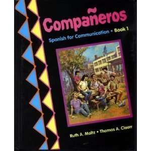 Companeros Spanish for Communication Book 1 (English and