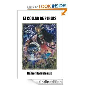EL COLLAR DE PERLAS (Spanish Edition) Dálber Ra Melessio