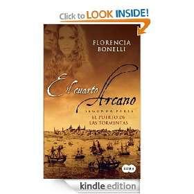 El cuarto arcano II (Spanish Edition) Florencia Bonelli