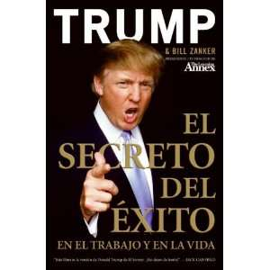 El Secreto del Éxito En el Trabajo y en la Vida (Spanish