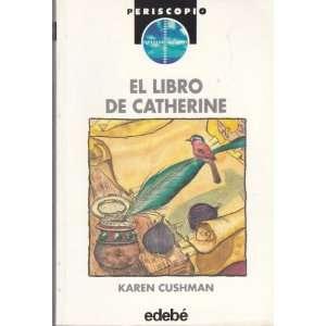 El Libro De Catherine (Periscopio (Edebe), 59.) (Spanish Edition