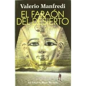 Faraon del Desierto, El (Spanish Edition) (9788492386949