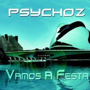Vamos a Festa Psychoz Music