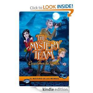 Mystery Team. El misterio de las momias (The Mistery Team) (Spanish