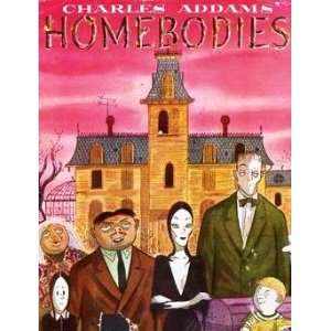 Charles Addams Homebodies: Charles Addams: Books