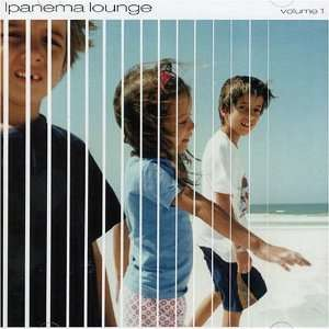 Ipanema Lounge, Vol. 1 Music