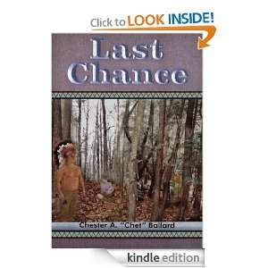 Last Chance Chester A. Chet Ballard  Kindle Store