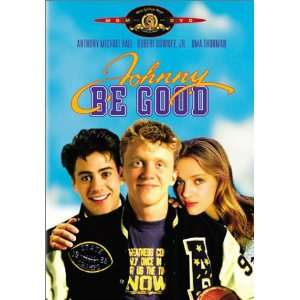Johnny Be Good: Anthony Michael Hall, Robert Downey Jr