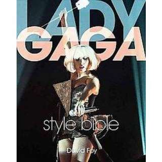 Lady Gaga Style Bible (Paperback).Opens in a new window