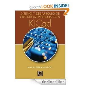 Diseño y desarrollo de circuitos impresos con KiCAD (Spanish Edition