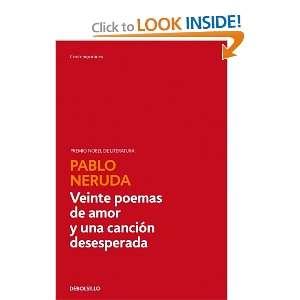 Veinte Poemas De Amor Y Una Cancion.. (Spanish Edition